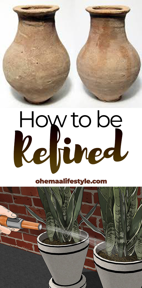 how to be refined